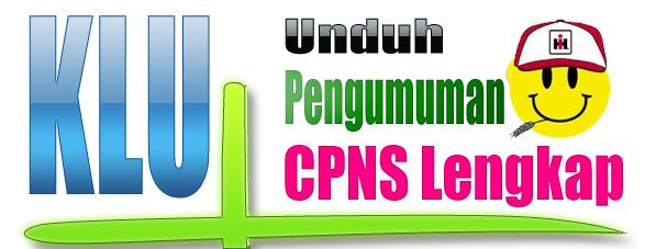 Pengumuman CPNS KLU Lengkap